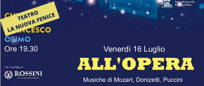 All'Opera – 16 Luglio